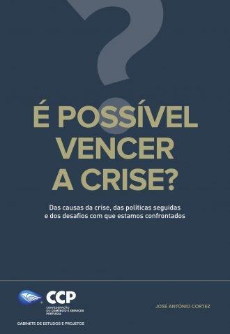 É possível vencer a crise?