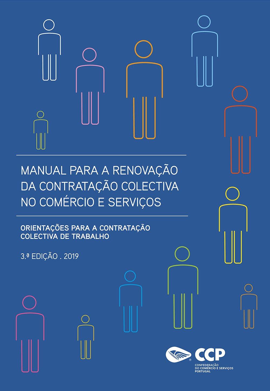 Manual para a Renovação da Contratação Colectiva no Comércio e Serviços, 3ª Edição