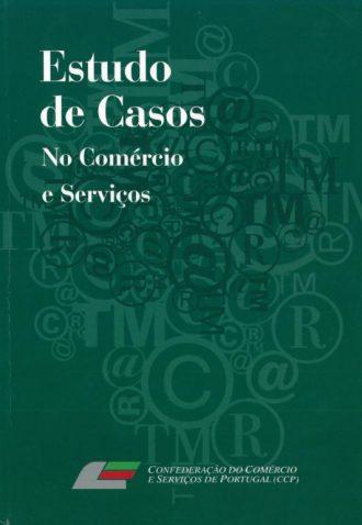Estudo de Casos no Comércio e Serviços