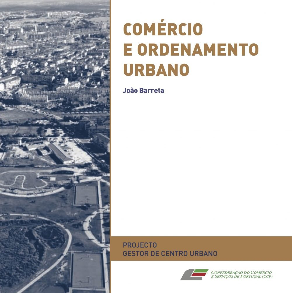 Comércio e Ordenamento Urbano