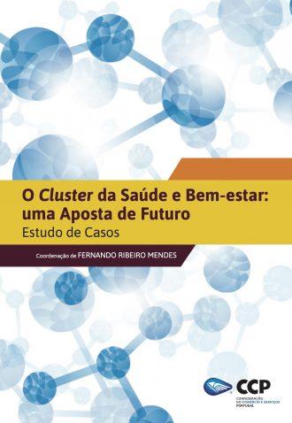 O Cluster da Saúde e Bem-estar: uma aposta de futuro