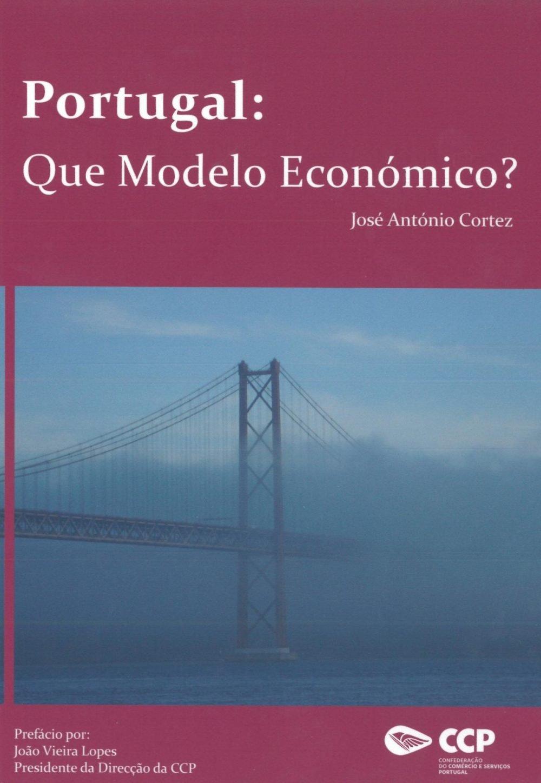 Portugal: que modelo económico?