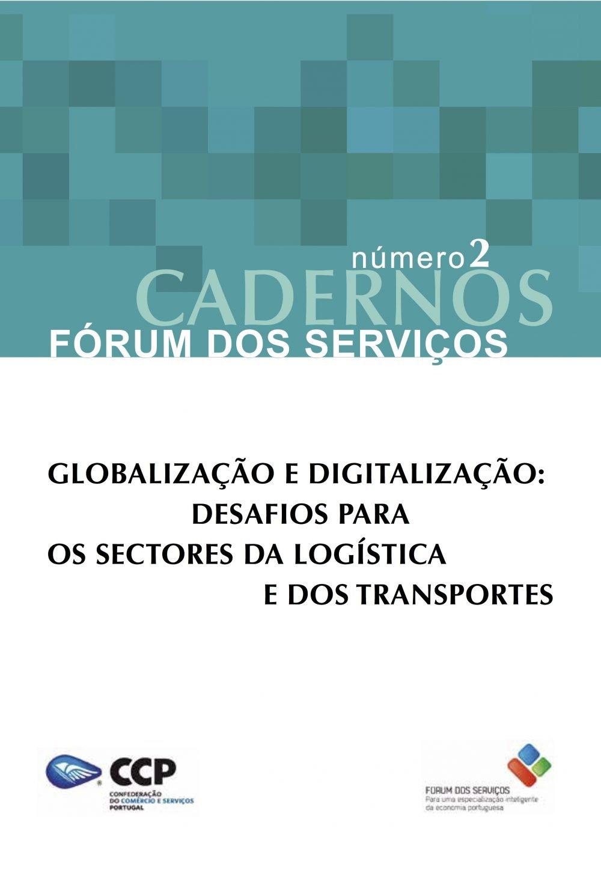 Globalização e digitalização: Desafios para os sectores da logística e dos transportes