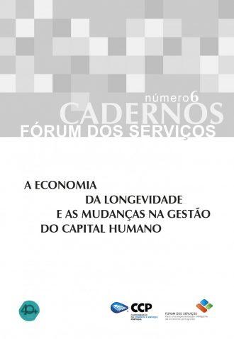 A Economia da Longevidade e as mudanças na gestão do Capital Humano